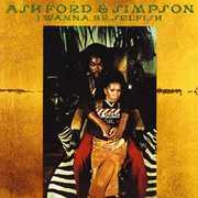 I Wanna Be Selfish , Ashford & Simpson