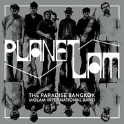 Planet Lam , Paradise Bangkok Molam International Band