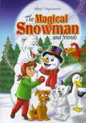 The Magical Snowman and Friend