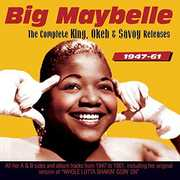 Complete King Okeh And Savoy Releases 1947-59 , Big Maybelle