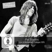 Live At Rockpalast: Cologne 1976 , Pat Travers