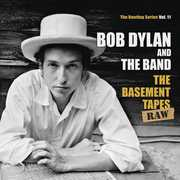 Basement Tapes Raw: The Bootleg Series 11 , Bob Dylan & the Band