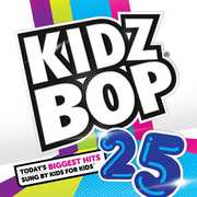 Kidz Bop 25 , Kidz Bop Kids