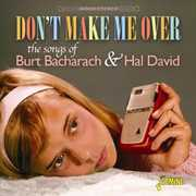 Don't Make Me Over-The Songs of Burt Bacharach & H [Import] , Don't Make Me Over-the Songs of Burt Bacharach & H