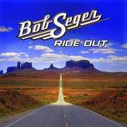 Ride Out , Bob Seger