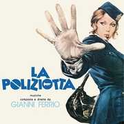 La Poliziotta (original Soundtrack) , Gianni Ferrio