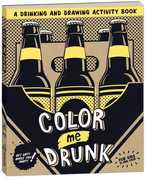 Color Me Drunk: A Drinking And Drawing Activity Book , Potter Style (COR)