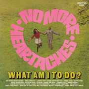 No More Heartaches /  What Am I To Do? /  Various [Import] , Various Artists