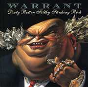 Dirty Rotten Filthy Stinking Rich , Warrant