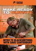 Make Ready to Survive: Intro to Blacksmithing with Dave Canterbury
