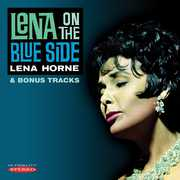 Lena on the Blue Side , Lena Horne