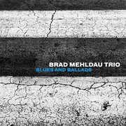 Blues And Ballads , Brad Mehldau