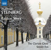 Maximilian Steinberg: Passion Week