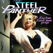 Live from Lexxi's Mom's Garage [Explicit Content] , Steel Panther