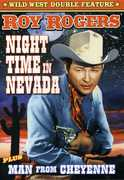 Night Time in Nevada & Man from Cheyenne , Roy Rogers
