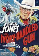 Ivory-Handled Gun , Buck Jones