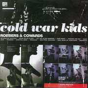 Robbers & Cowards , Cold War Kids