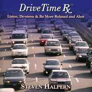 Drive Time RX , Steven Halpern