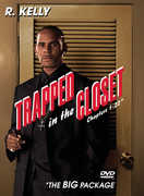 Trapped In The Closet: The Big Package - Chapters 1-22 and More , R. Kelly
