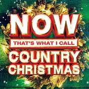 Now Thats What I Call Country Christmas , Various Artists