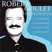 In a Mellow Mood , Robert Goulet
