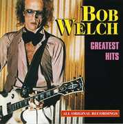 Greatest Hits , Bob Welch