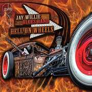 Hell On Wheels , Jay Willie Blues Band