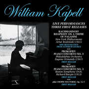 Live Performances: Three First Release , William Kapell