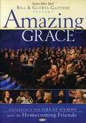 Amazing Grace , Bill Gaither
