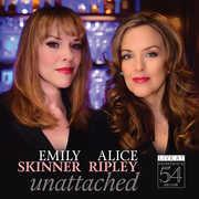 Unattached - Live At Feinstein's/ 54 Below , Emily Skinner