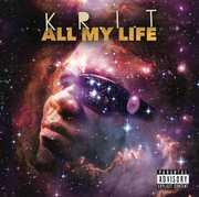 All My Life [Explicit Content] , Big K.R.I.T.