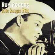 Ride Ranger Ride , Roy Rogers