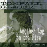 Another Log on the Fire-Hillbilly Central PT. 2 , Tompall Glaser
