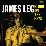 Blood On The Keys , James Leg