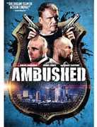 Ambushed , Dolph Lundgren