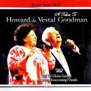 A Tribute to Howard & Vestal Goodman , Bill & Gloria Gaither
