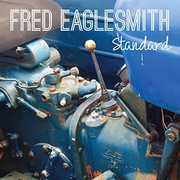 Standard , Fred Eaglesmith