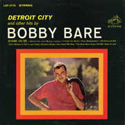 Detroit City & Other Hits By Bobby Bare , Bobby Bare