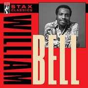 Stax Classics , William Bell
