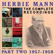 Complete Recordings: 1957-1958 , Herbie Mann