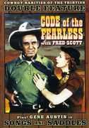 Code of the Fearless /  Songs and Saddles , Fred Scott