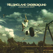 Understanding Gravity , Hellsingland Underground