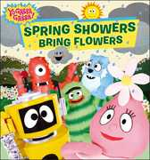 Spring Showers Bring Flowers (Yo Gabba Gabba)