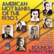 American Hot Bands of the 1930S - Bouncing , Various Artists