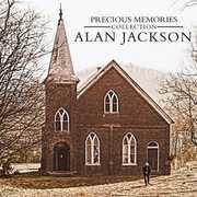 Precious Memories Collection: Alan Jackson , Alan Jackson