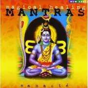 Magical Healing Mantras , Namast