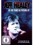 As the Years Go Passing By: Live in Germany , Jeff Healey