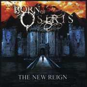 New Reign , Born of Osiris