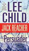 Persuader (A Jack Reacher Novel) , Lee Child