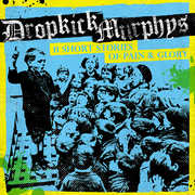 11 Short Stories of Pain & Glory , Dropkick Murphys